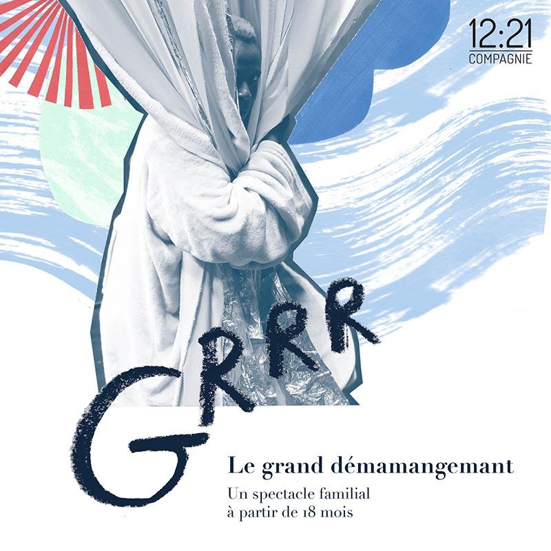 Affiche spectacle Grrr par la Compagnie 1221